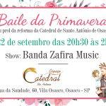 1º Baile da Primavera da Catedral de Santo Antônio acontece neste sábado