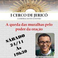 Neste sábado é o último dia do nosso Cerco de Jericó