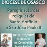 Venha receber as relíquias de Santo Antônio e São João Paulo II