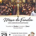 Missa da Família com a benção do Santíssimo