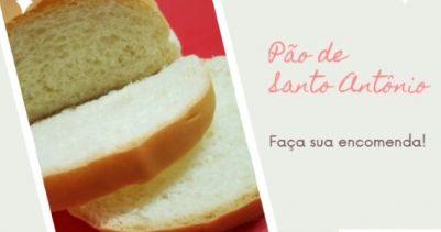 Já fez sua encomenda do Pão de Santo Antônio?