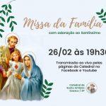 Participe da Missa da Família na Catedral
