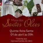 Missa dos Santos Óleos acontece nesta quinta