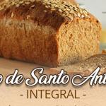Vem aí o Pão de Santo Antônio Integral
