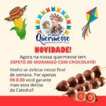 Nossa Quermesse agora tem Espeto de Morango com Chocolate!