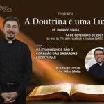 """Acompanhe conosco """" A Doutrina é uma Luz"""" com Padre Rodrigo Sousa"""