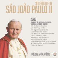 Participe da Solenidade de São João Paulo II